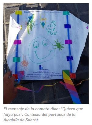 """El mensaje de la cometa dice: """" Quiero que haya paz"""". Cortesía del portavoz de la alcaldía de Sderot."""