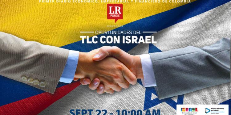 Colombia: Foro 'Oportunidades del TLC con Israel' - ¿Cómo hacer negocios con Israel?
